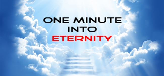 One Minute into Eternity