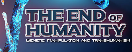 The End of Humanity – Part 4